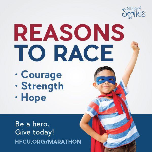 REASONS TO RACE     hfcu.org/marathon