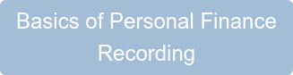Basics of Personal Finance Recording